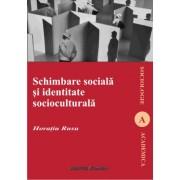 Schimbare sociala si identitate socioculturala