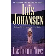 One Touch of Topaz by Iris Johansen