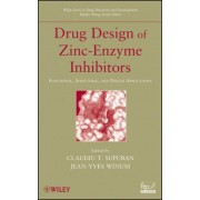 Drug Design of Zinc-Enzyme Inhibitors by Claudiu T. Supuran
