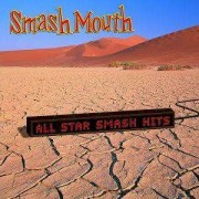 Smash Mouth - All Star Smash Hits-20tr (0602498841501) (1 CD)