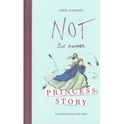 Not Just Another Princess Story by Qin Leng