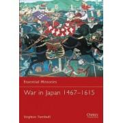 War in Japan 1467-1615 by Stephen Turnbull