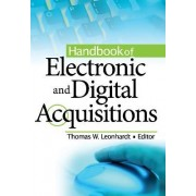 Handbook of Electronic and Digital Acquisitions by Thomas W. Leonhardt
