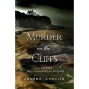 Murder on the Cliffs by Joanna Challis