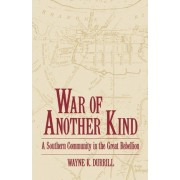 War of Another Kind by Teaches American History Wayne K Durrill