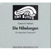 Die Nibelungen. 3 CDs by Semmelroth Wilhelm