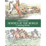 Horses of the World Colouring Book by John Green