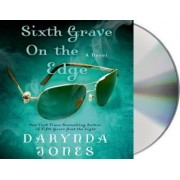Sixth Grave on the Edge by Darynda Jones