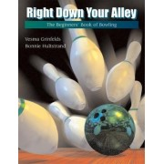 Right Down Your Alley by Vesma Grinfelds