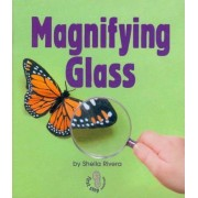 Magnifying Glass by Sheila Rivera