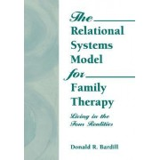 The Relational Systems Model for Family Therapy by Carlton E. Munson