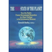 The True State of the Planet by Ronald Bailey