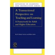 Transactional Perspective on Teaching and Learning by D. R. Garrison