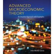 Advanced Microeconomic Theory by Felix Munoz-Garcia
