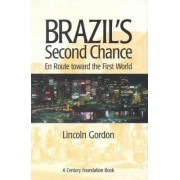 Brazil's Second Chance by Lincoln Gordon