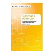 Surviving a Downturn: Building a Successful Business...without Breaking the Bank