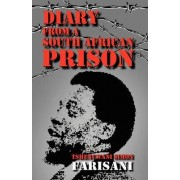Diary from a South African Prison by T.Simon Farisani