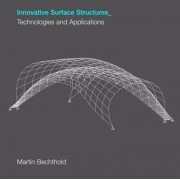 Innovative Surface Structures by Martin Bechthold