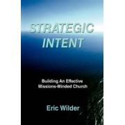 Strategic Intent by Eric Wilder