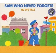 Sam Who Never Forgets by Eve Rice