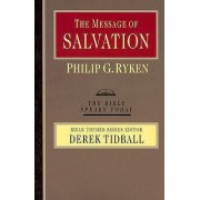 The Message of Salvation by Philip Ryken