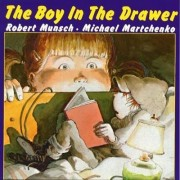 The Boy in Drawer by Robert Munsch