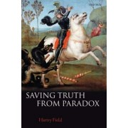 Saving Truth from Paradox by Hartry H. Field