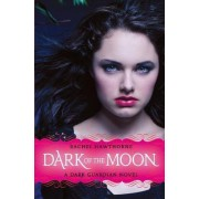 Dark Guardian #3: Dark of the Moon by Rachel Hawthorne