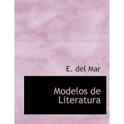 Modelos de Literatura by E Del Mar