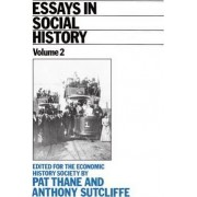Essays in Social History Volume 2 by Pat Thane