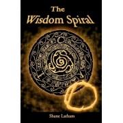 The Wisdom Spiral - O by Shane Latham