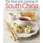 The Food and Cooking of South China by Terry Tan