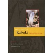 Masterpieces of Kabuki: eighteen plays on stage by James R. Brandon