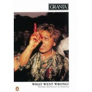 What Went Wrong? by Bill Buford