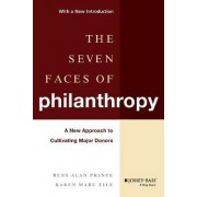 The Seven Faces of Philanthropy by Russ Alan Prince