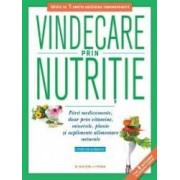 Vindecare prin nutritie - Phyllis A. Balch