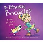 Do Princesses Boogie? by Carmela LaVigna Coyle