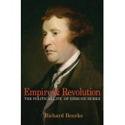 Empire and Revolution by Richard Bourke
