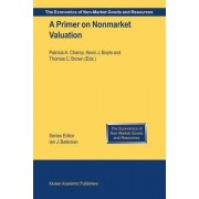 A Primer on Nonmarket Valuation by Patricia A. Champ