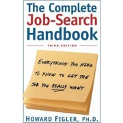 Complete Job Search Handbook by Figler