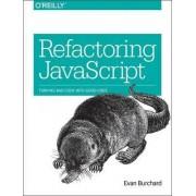 Refactoring JavaScript by Evan Burchard