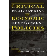 Critical Evaluations of Economic Development Policies by Professor Laura A. Reese