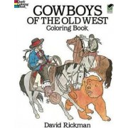 Cowboys of the Old West by David Rickman
