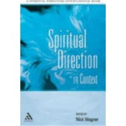 Spiritual Direction in Context by Nick Wagner