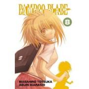 Bamboo Blade, Vol. 8 by Masahiro Totsuka
