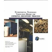 Environmental Technical Verification Report for Ammonia Recovery Process by Environmental Technology Evaluation Center