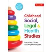 Childhood Social, Legal & Health Studies by Emma Zara O'Brien
