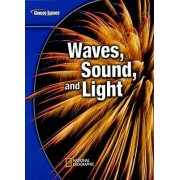 Waves, Sound, and Light by McGraw-Hill Education