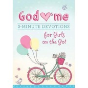 God Hearts Me: 3-Minute Devotions for Girls on the Go! by Marilee Parrish