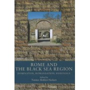 Rome and the Black Sea Region by Tonnes Bekker-Nielsen